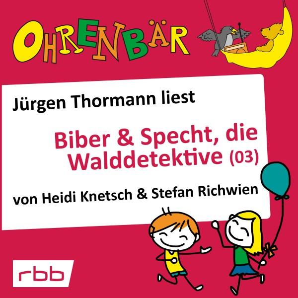 Biber & Specht, die Walddetektive (03) Download