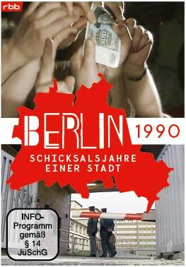 Berlin - Schicksalsjahre einer Stadt - 1990 (DVD)