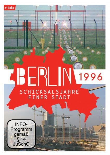 Berlin - Schicksalsjahre einer Stadt - 1996 (DVD)