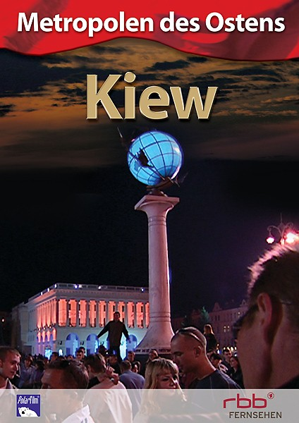Kiew - Metropolen des Ostens (DVD)