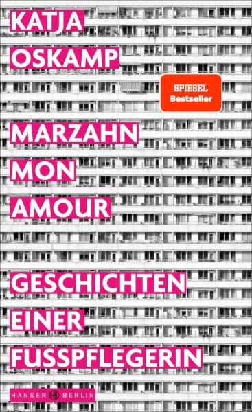 Marzahn,mon amour:Geschichten einer Fußpflegerin(Buch)