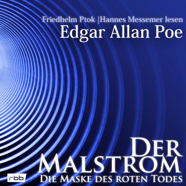 Der Malstrom / Die Maske des roten Todes - Edgar Allan Poe - Download