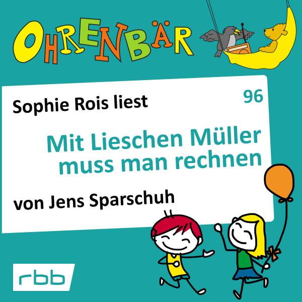 Ohrenbär Hörbuch (96) - Mit Lieschen Müller muss man rechnen - Download