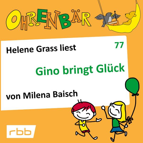 Ohrenbär Hörbuch (77) - Gino bringt Glück - Download