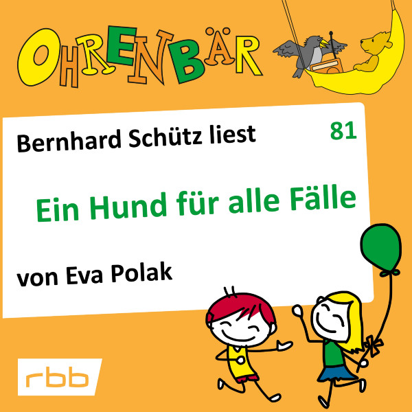 Ohrenbär Hörbuch (81) - Ein Hund für alle Fälle - Download