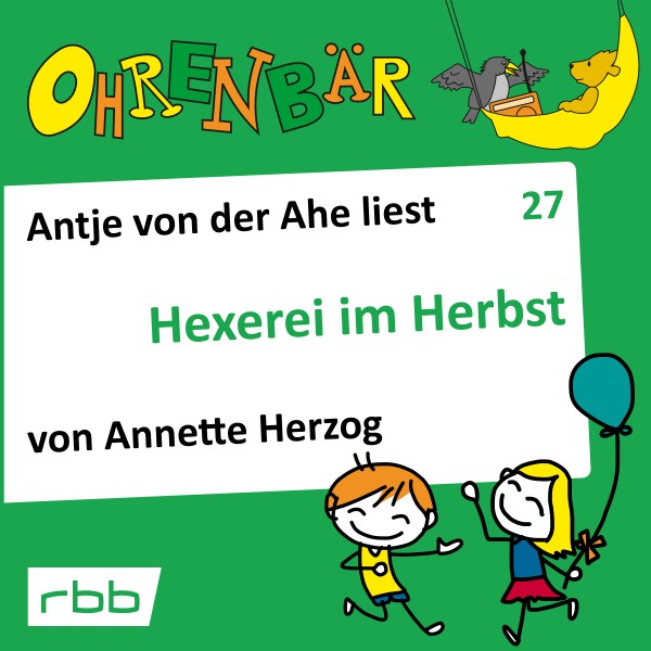 Ohrenbär Hörbuch (27) - Hexerei im Herbst
