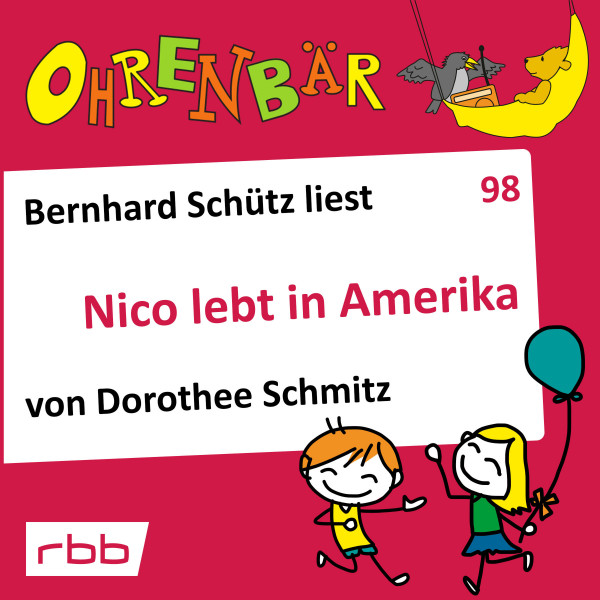 Ohrenbär Hörbuch (98) - Nico lebt in Amerika - Download