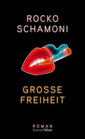 Rocko Schamoni - Große Freiheit