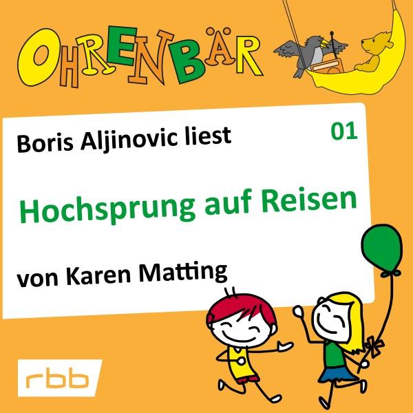 Ohrenbär Hörbuch (01) - Hochsprung auf Reisen
