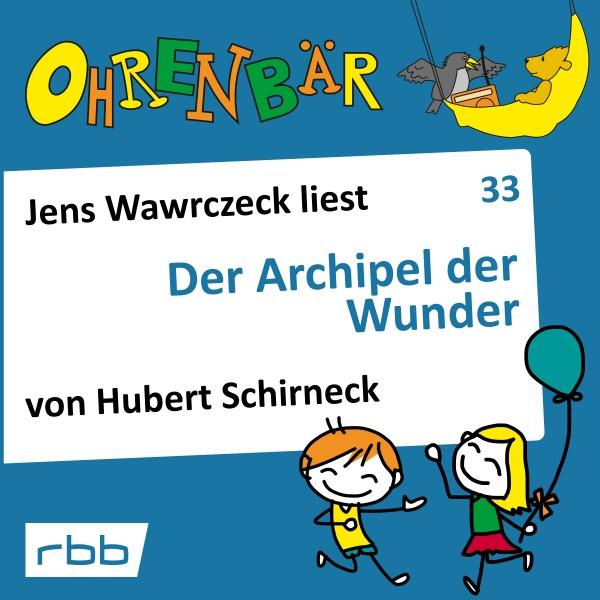 Ohrenbär 33 Der Archipel der Wunder Download