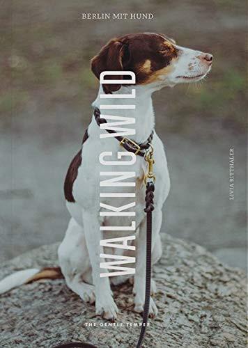 Walking Wild - Berlin mit Hund (Buch)