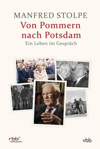 Manfred Stolpe - Von Pommern nach Potsdam Buch