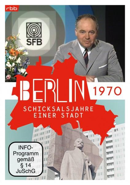 Berlin - Schicksalsjahre einer Stadt - 1970 (DVD)