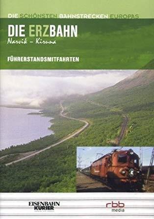 Die Erzbahn von Narvik nach Kiruna DVD