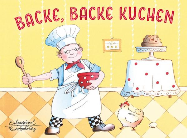 Backe, backe Kuchen - Eulenspiegel Verlag