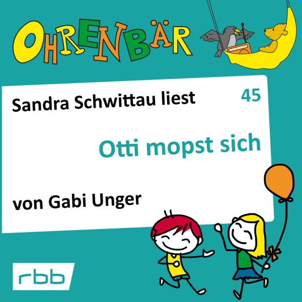 Ohrenbär Hörbuch (45) - Otti mopst sich - Download
