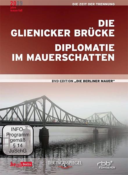 Glienicker Brücke und Diplomatie im Mauerschatten (DVD)