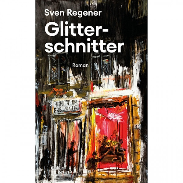 Sven Regener - Glitterschnitter (Buch)