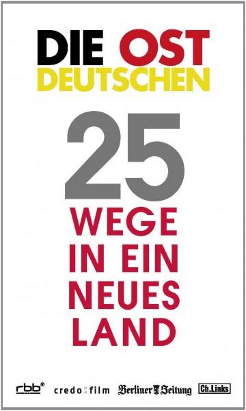Die Ostdeutschen - 25 Wege in ein neues Land Buch