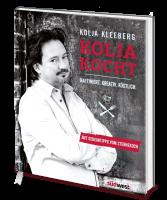 Kolja Kleeberg - Kolja kocht: Raffiniert. Kreativ. Köstlich. (Buch)