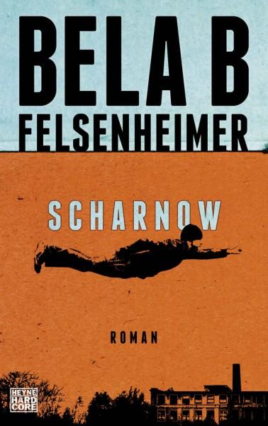 Bela B. Felsenheimer - Scharnow (Buch)