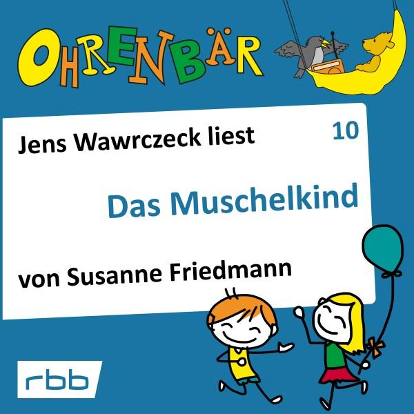Ohrenbär Hörbuch (10) - Das Muschelkind - Download