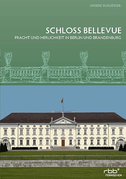 Unsere Schlösser - Schloss Bellevue (DVD)