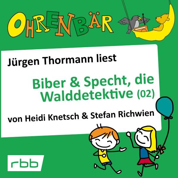 Biber & Specht, die Walddetektive (02) Download