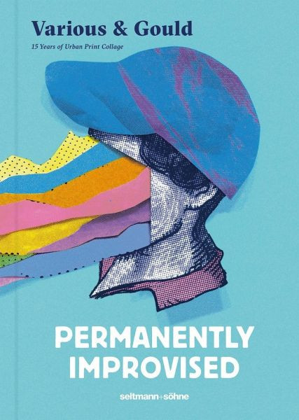 Various & Gould: Permanently Improvised (Buch)