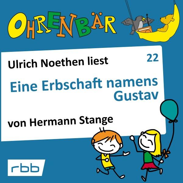 Ohrenbär Hörbuch (22) - Eine Erbschaft namens Gustav