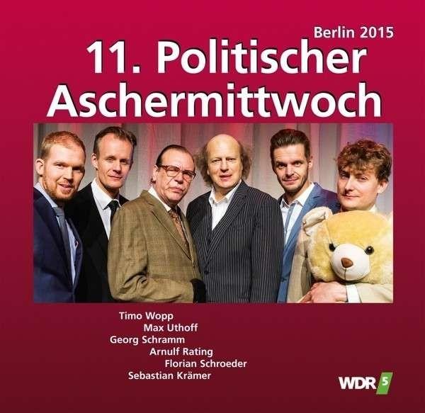 11. Politischer Aschermittwoch - Berlin 2015 CD