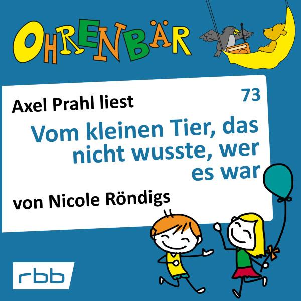 Ohrenbär Hörbuch (73) - Vom kleinen Tier, das nicht wusste, wer es war - Download
