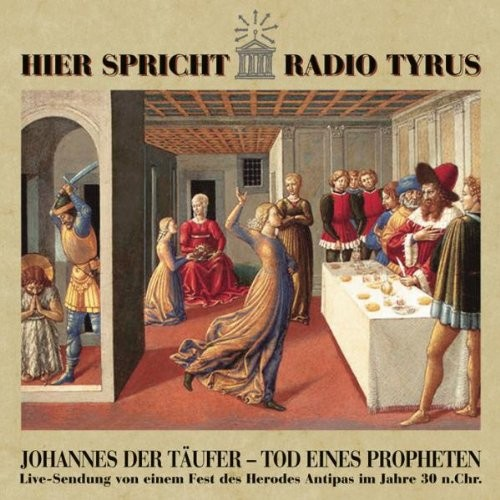 Johannes der Täufer - Tod eines Propheten CD