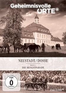 Geheimnisvolle Orte - Neustadt/Dosse inkl. Hengstparade 2012 (DVD)