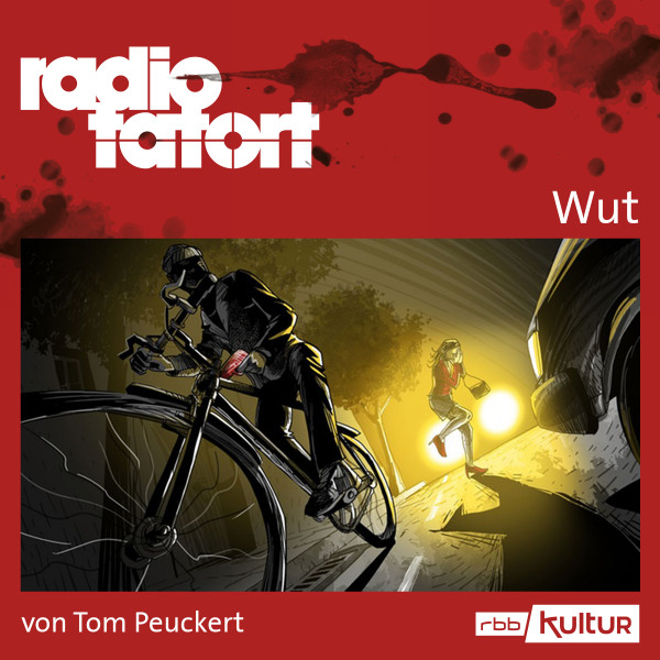 Radio Tatort rbb - Wut - Download