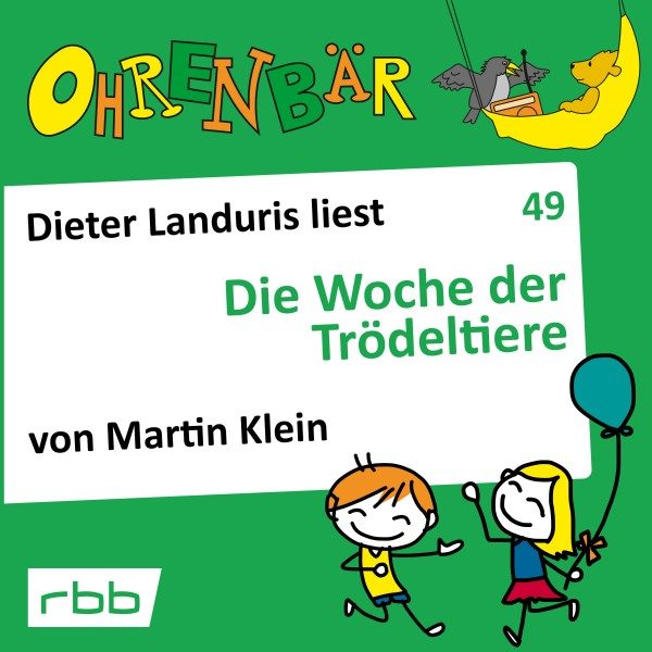 Ohrenbär Hörbuch (49) - Die Woche der Trödeltiere - Download