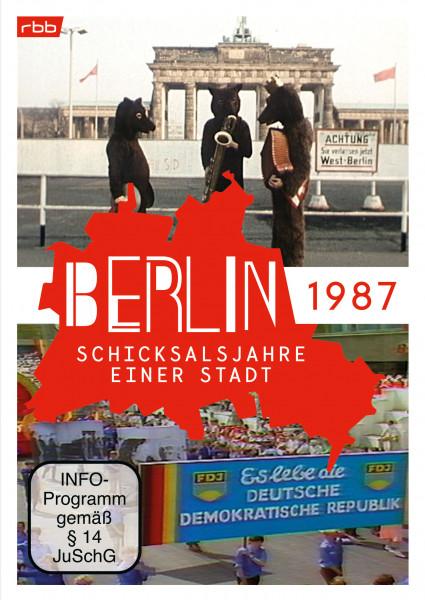 Berlin - Schicksalsjahre einer Stadt - 1987 (DVD)