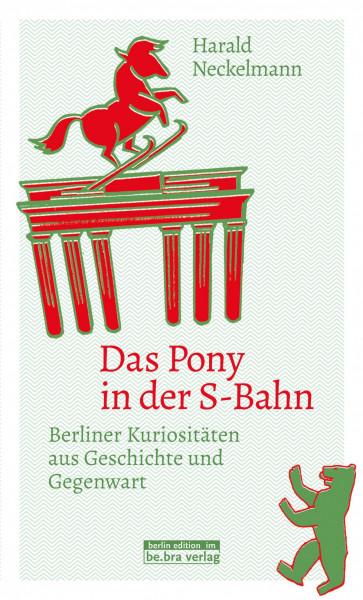 Das Pony in der S-Bahn (Buch)