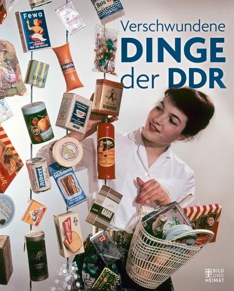Verschwundene Dinge der DDR (Buch)