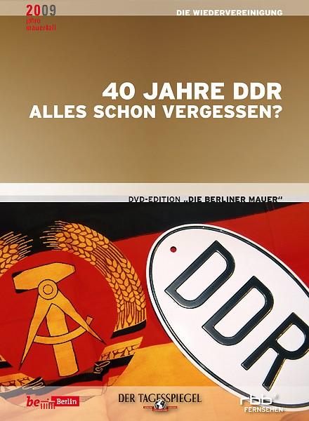 40 Jahre DDR - Alles schon vergessen? (DVD)