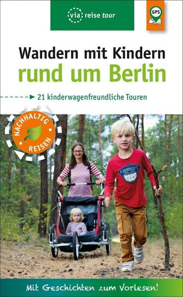 Wandern mit Kindern rund um Berlin (Buch)