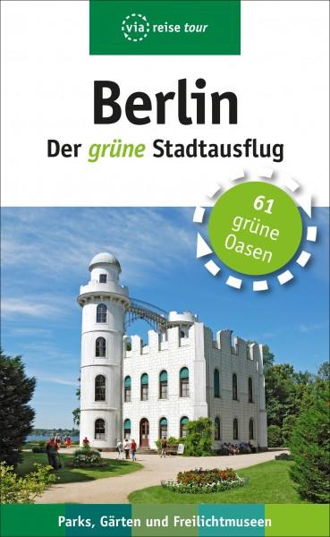 Berlin – Der grüne Stadtausflug (Buch)