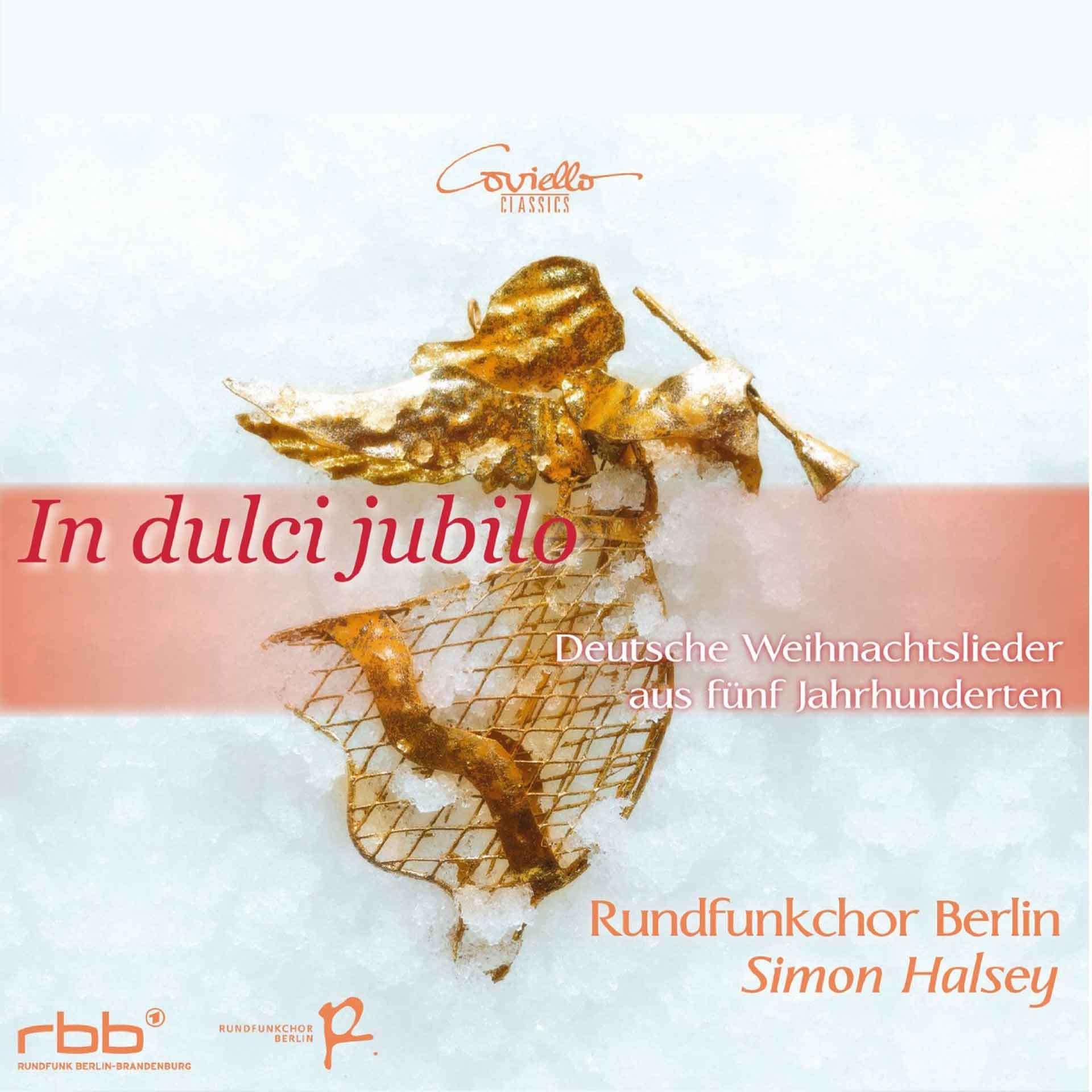In dulci jubilo - Weihnachtslieder mit dem Rundfunkchor Berlin ...